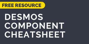 download the Desmos Components Cheatsheet