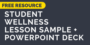 Download the Student Wellness Lesson Sample and Lesson Deck