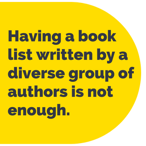Pull Quote: Having a book list written by a diverse group of authors is not enough.